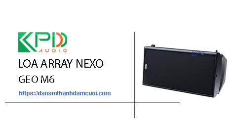 Loa Array Nexo Geo M6
