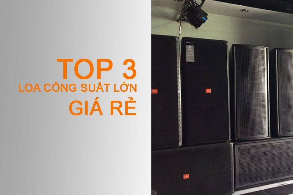 Những dòng loa công suất lớn giá rẻ nhất tại Khang Phú Đạt Audio